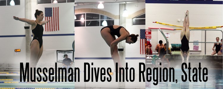 Musselman Dives Into Regionals, State