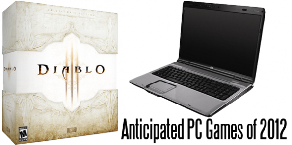 Anticipated PC Games of 2012