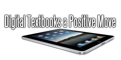 Digital Textbooks a Positive Move