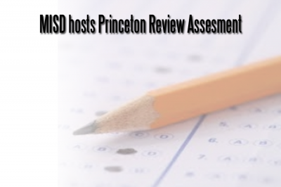 MISD hosts Princeton Review Assesment