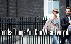 Trends: Things You Can Wear Every Day