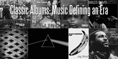 Classic Albums: Music Defining an Era