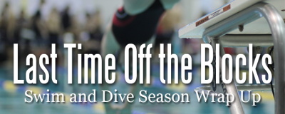 Swim and Dive Season Wrap Up