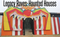Legacy Raves: Haunted Houses