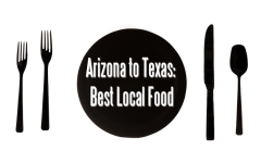 Arizona to Texas: Best Local Food