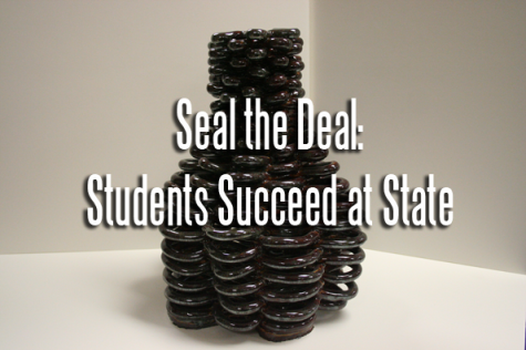 Seal the Deal: Students Succeed at State