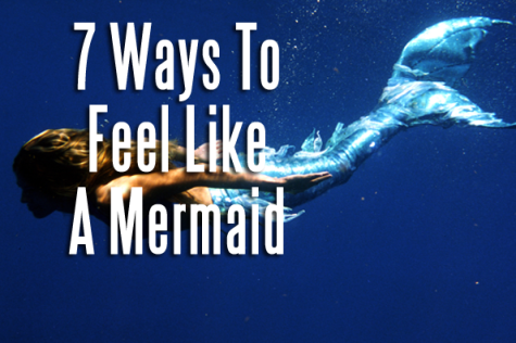 7 Ways To Feel Like A Mermaid