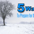 5 ways to prepare for the cold weather in Texas.