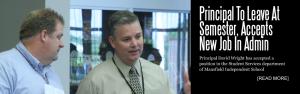 Principal To Leave At Semester, Accepts New Job In Admin