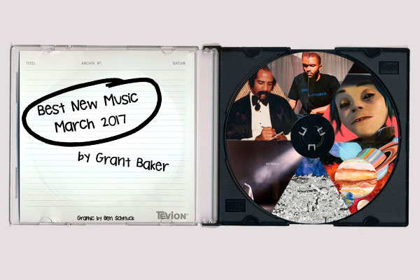 Best New Music: March 2017