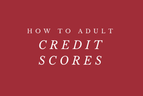 How to Adult: Credit Scores