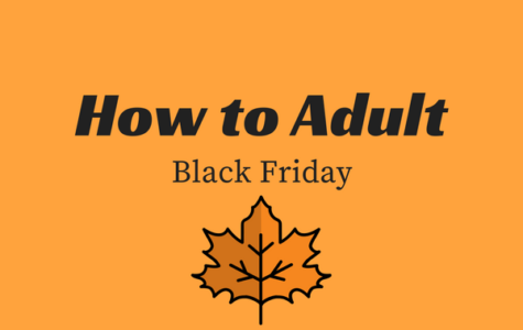 How to Adult: Black Friday