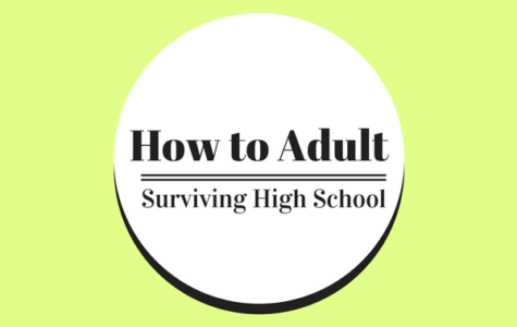 How to Adult: Surviving High School