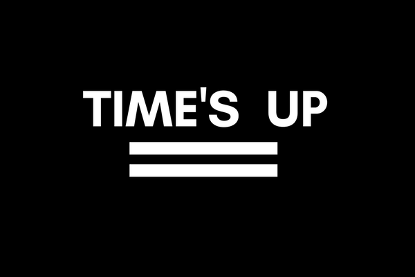Opinion: The Time's Up Campaign is Overdue