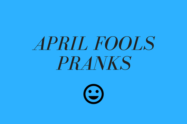 6 Pranks to Pull on April Fools' Day