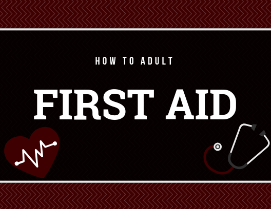 How To Adult: First Aid