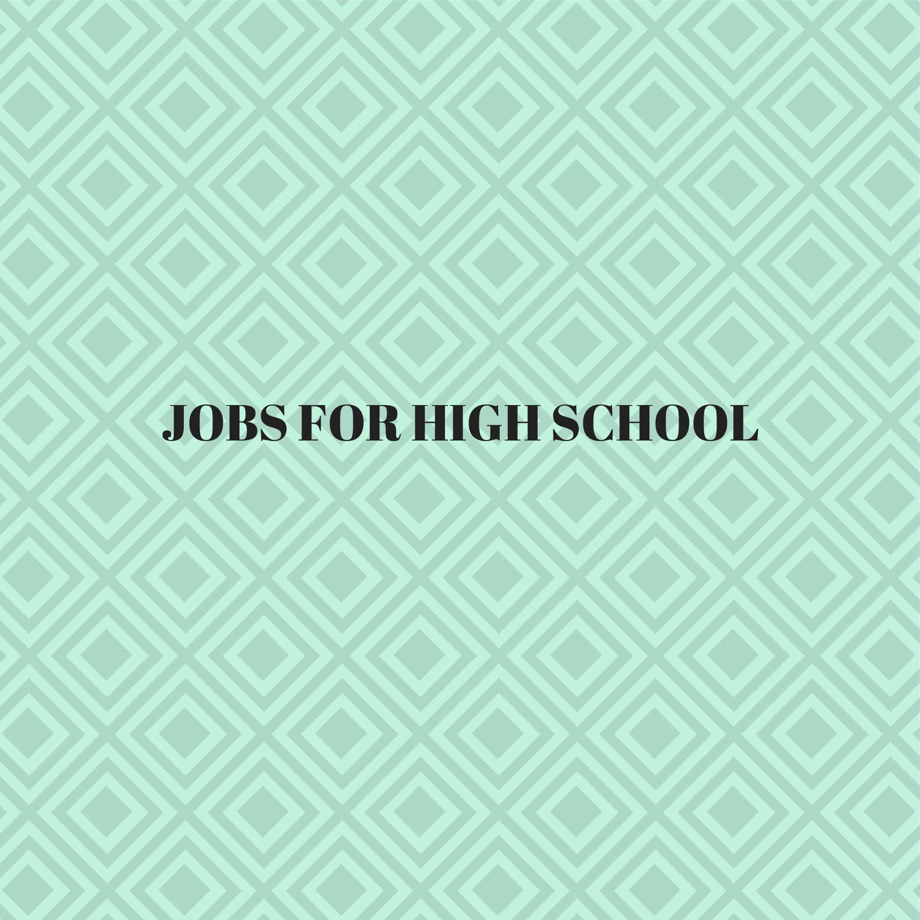 Fun Jobs For High School